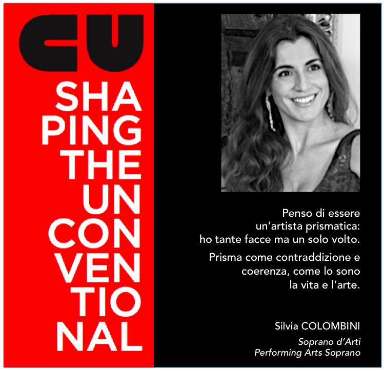 SHAPING THE UNCONVENTIONAL – MAURO PANIGO INCONTRA SILVIA COLOMBINI, PERFORMING ARTS SOPRANO.