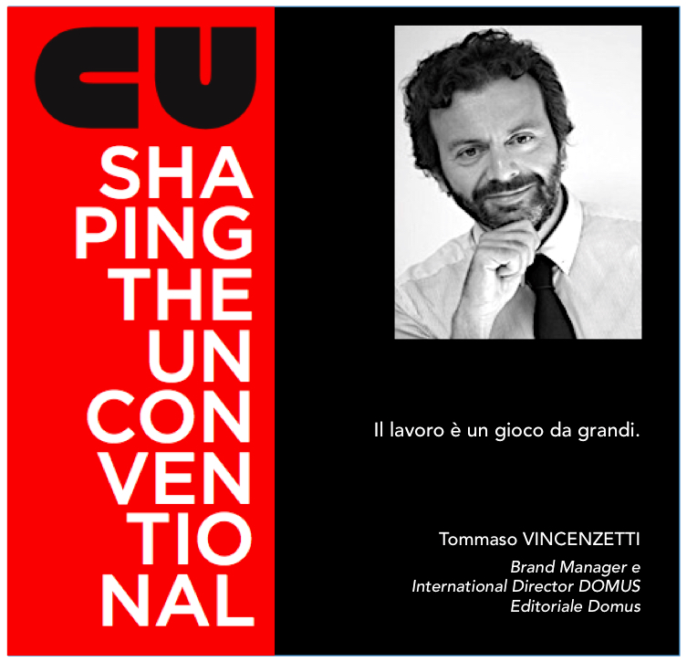SHAPING THE UNCONVENTIONAL – ALBERTO ZAVATTA INCONTRA TOMMASO VINCENZETTI