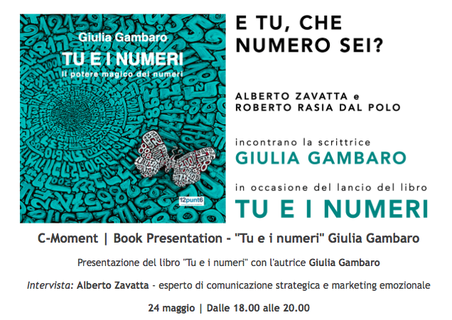 """""""E TU CHE NUMERO SEI?"""", ALBERTO ZAVATTA INCONTRA LA SCRITTRICE GIULIA GAMBARO."""