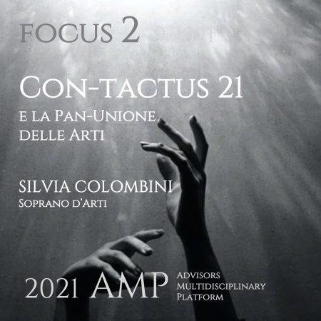 CON-TACTUS 21 e la Pan-Unione delle Arti (di Silvia Colombini, Soprano d'Arti)
